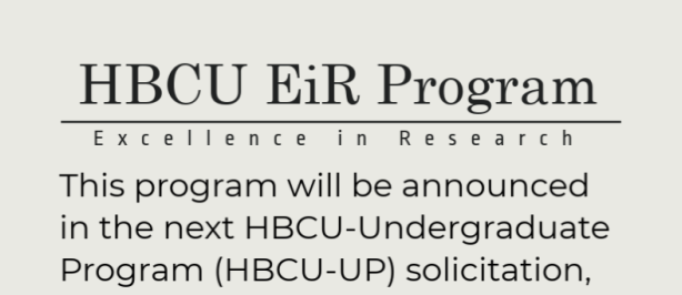 HBCU EiR Program graphic describing the solicitation.