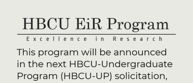 HBCU EiR Program graphic describing the solicitation.