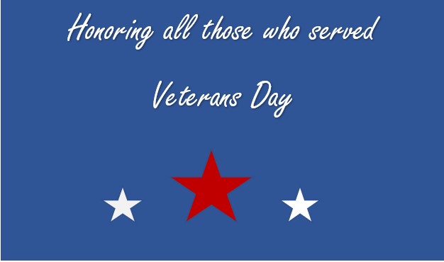 Honoring all those who served.  Veterans Day