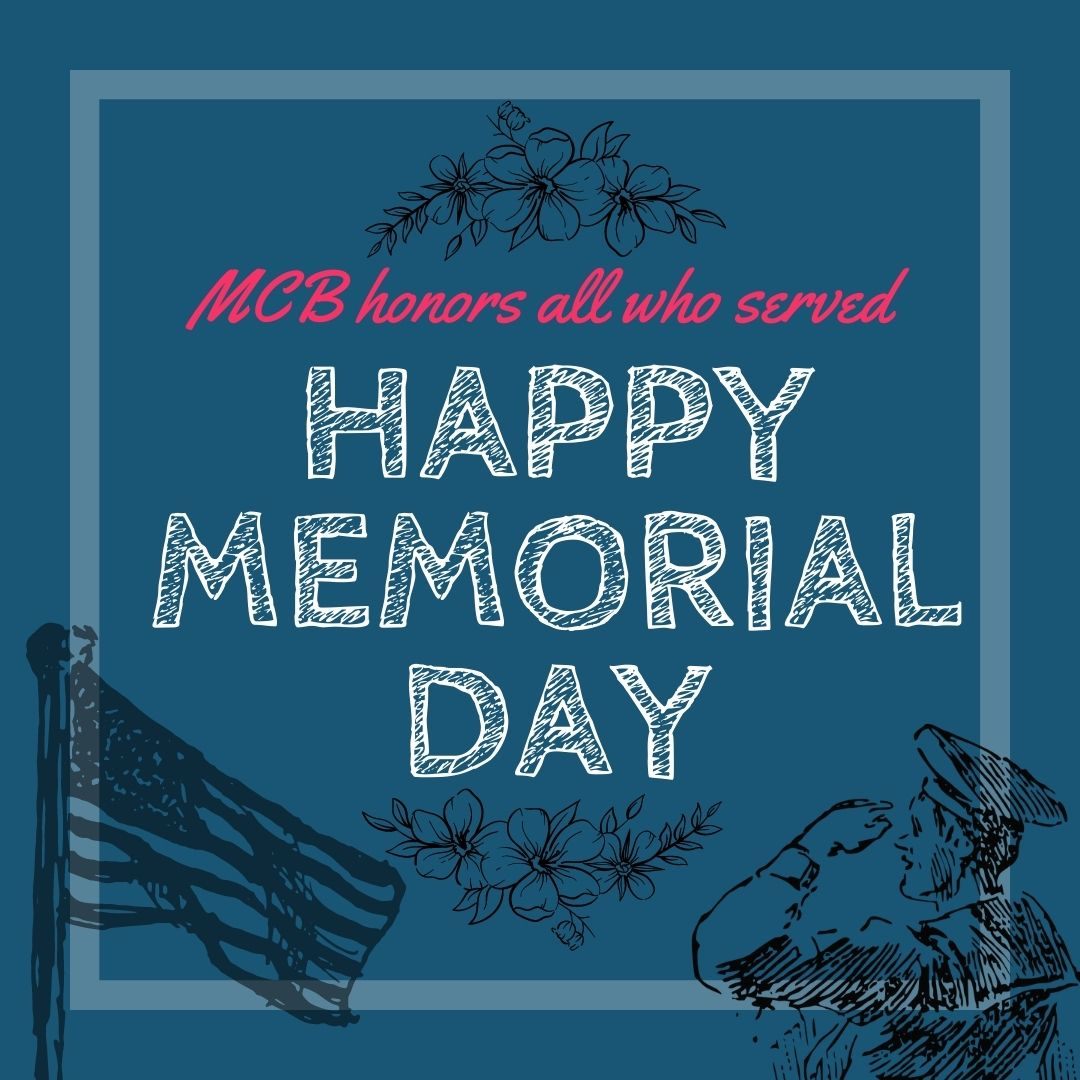MCB honors all who served - Happy Memorial Day